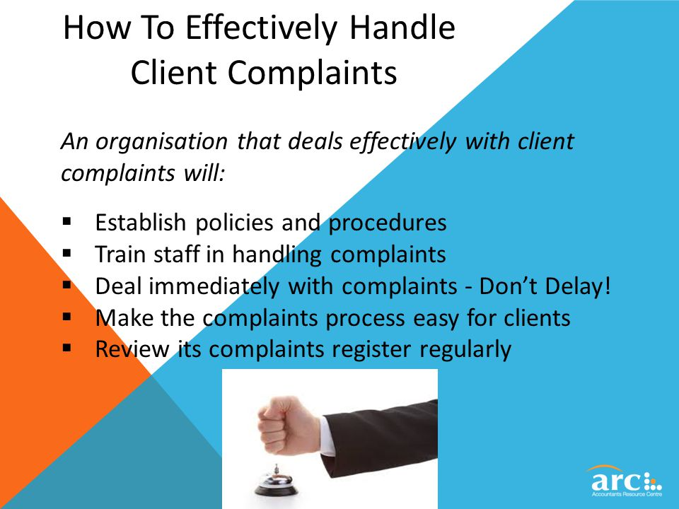 Explain the main points of agreed procedures for handling complaints?