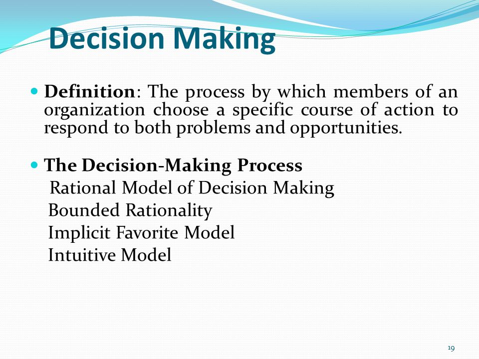 8 important Characteristics of Decision Making
