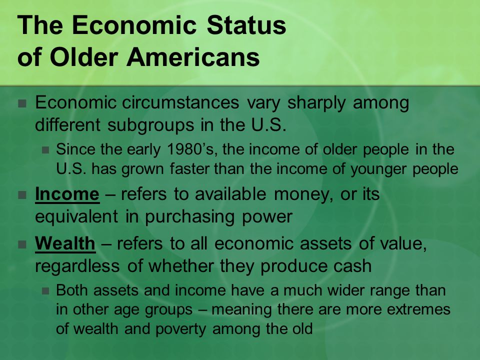 The Economic Status of Older Americans