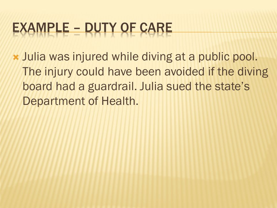 Example – duty of care