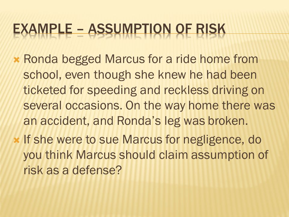 Example – assumption of risk