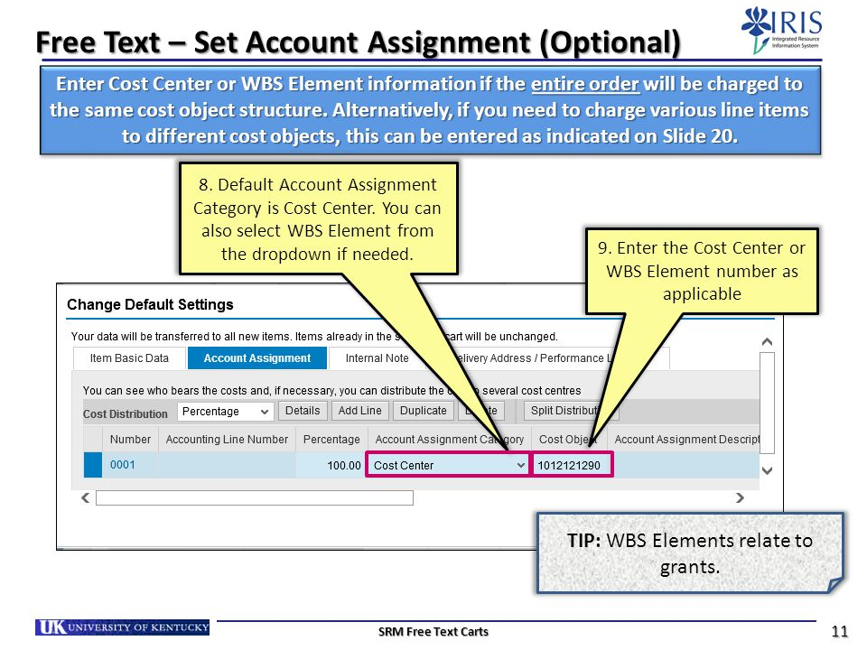 Free Text – Set Account Assignment (Optional)