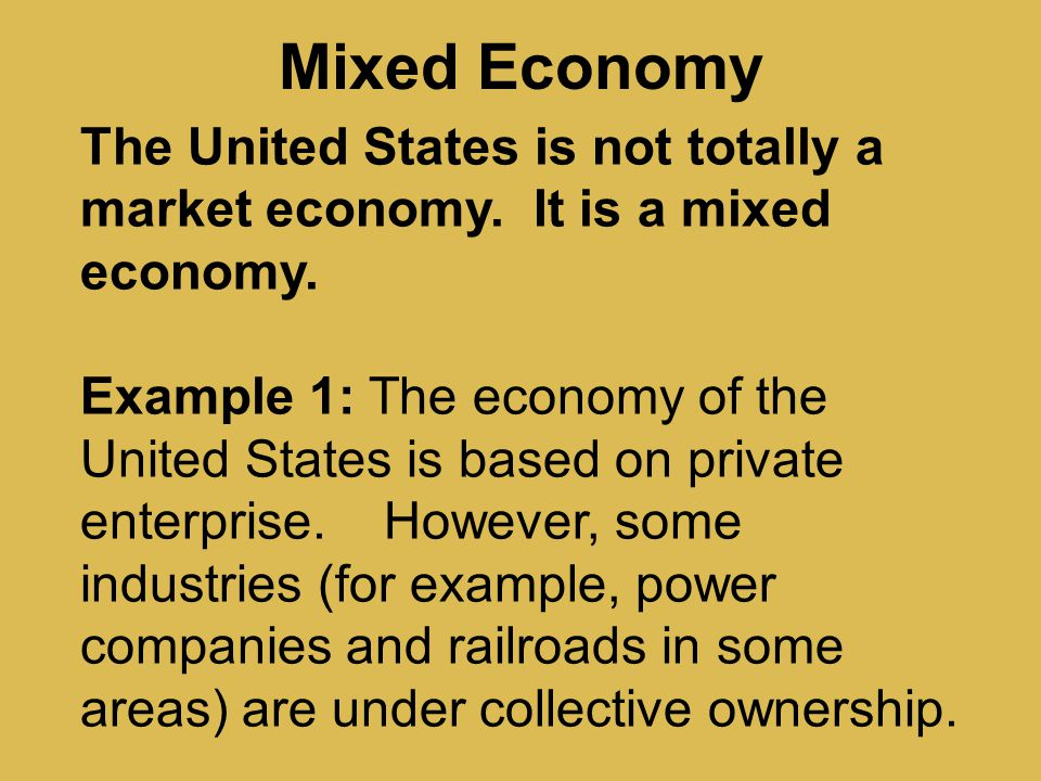 Is the United States a Market Economy or a Mixed Economy?