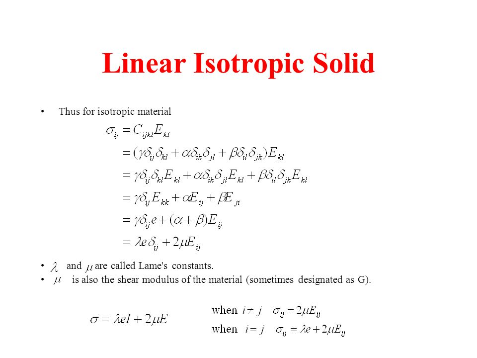 Linear Isotropic Solid