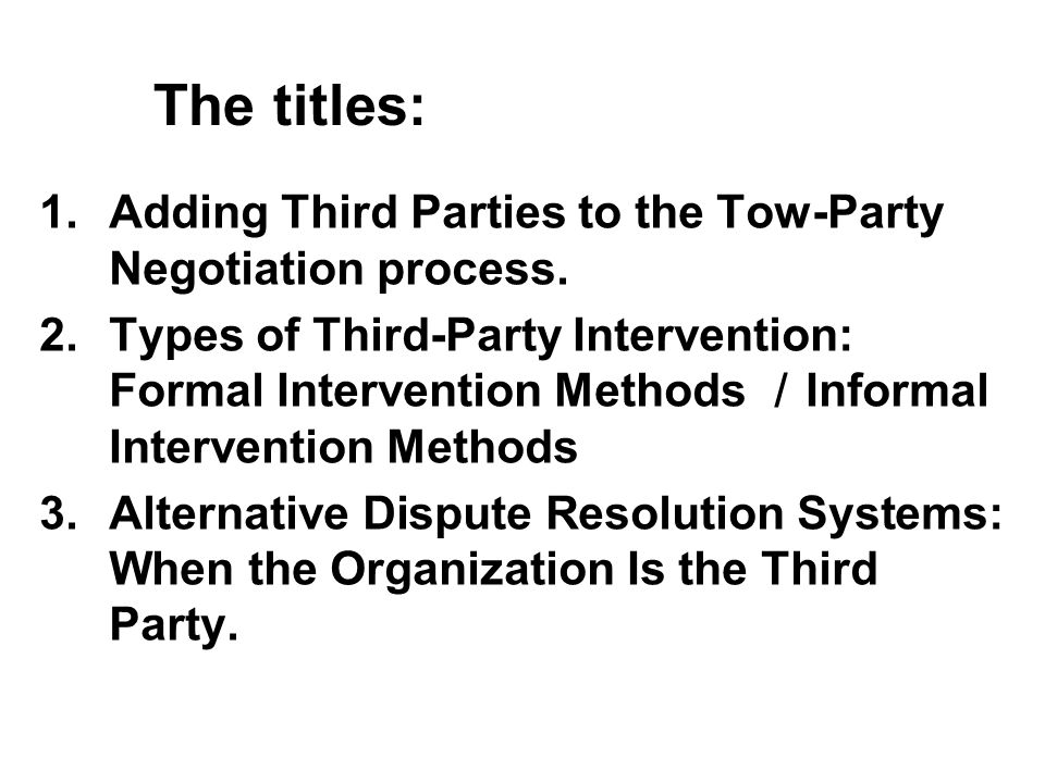 Managing Difficult Negotiations: Third –Party Approach - ppt video ...