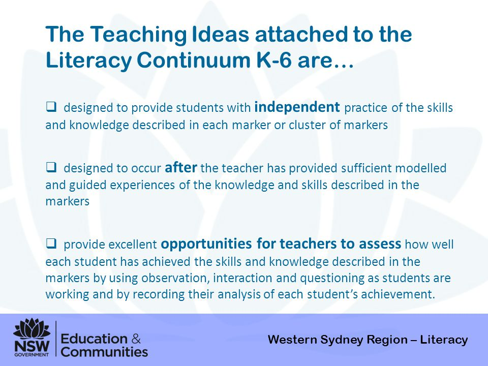 The Teaching Ideas attached to the Literacy Continuum K-6 are…