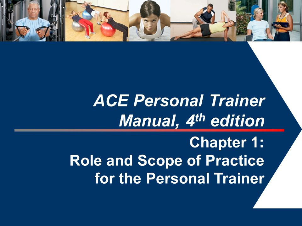 ace personal trainer manual 4th edition chapter 1 ppt video rh slideplayer com Kit Ace Personal Trainer Manual Ace Personal Trainer 4th Edition