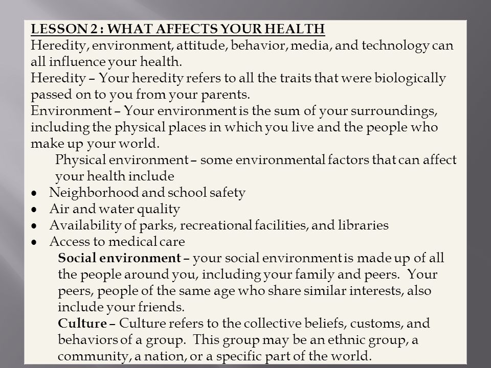 LESSON 2 : WHAT AFFECTS YOUR HEALTH