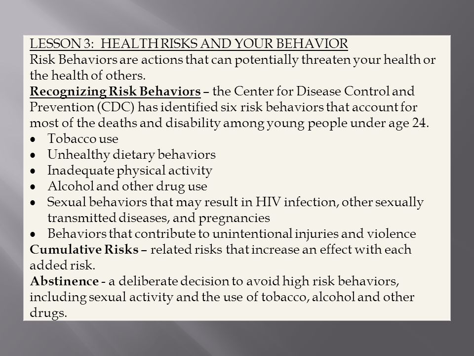 LESSON 3: HEALTH RISKS AND YOUR BEHAVIOR
