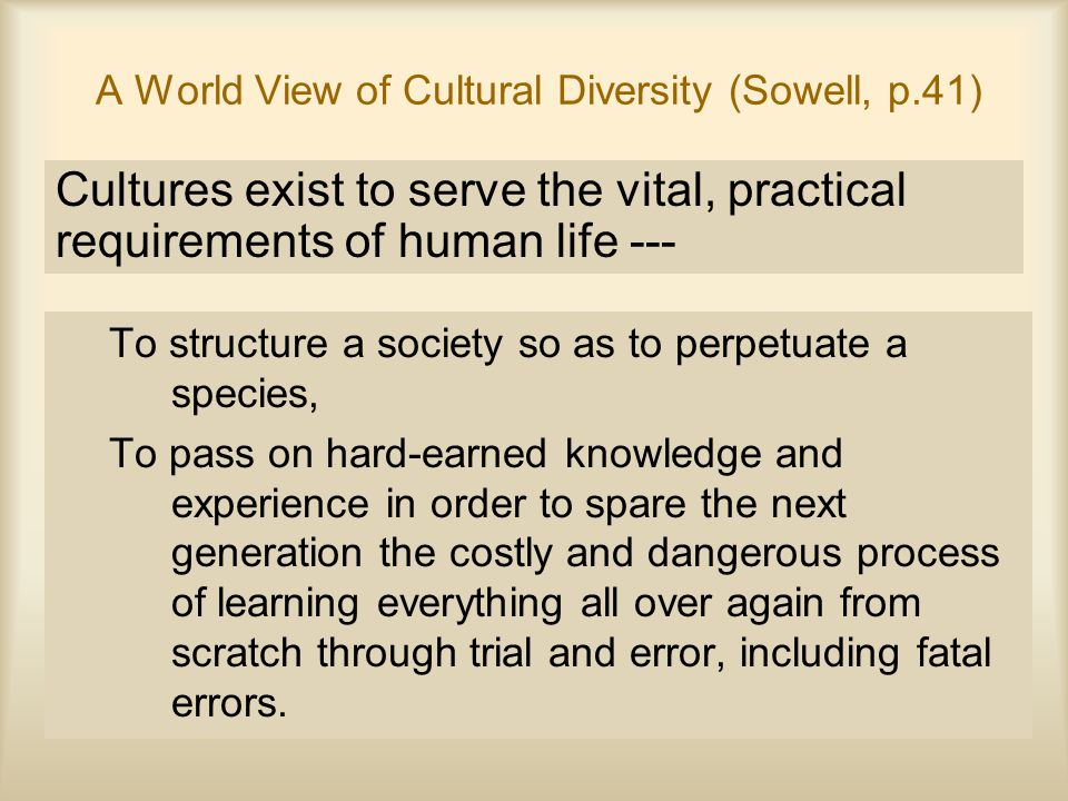 A World View of Cultural Diversity (Sowell, p.41)