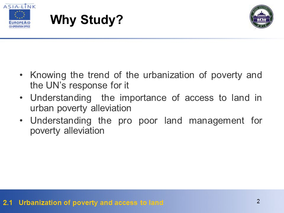 Why Study Knowing the trend of the urbanization of poverty and the UN's response for it.