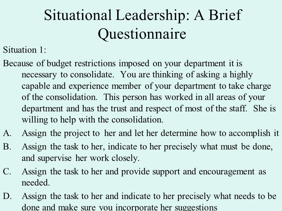situational leadership in organisations In developing the situational leadership® model down and across the organization center for leadership studies (asia) pte ltd.
