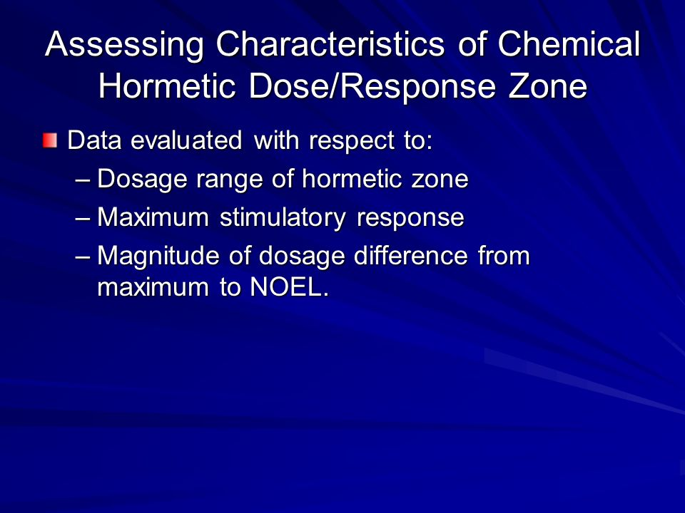 Assessing Characteristics of Chemical Hormetic Dose/Response Zone