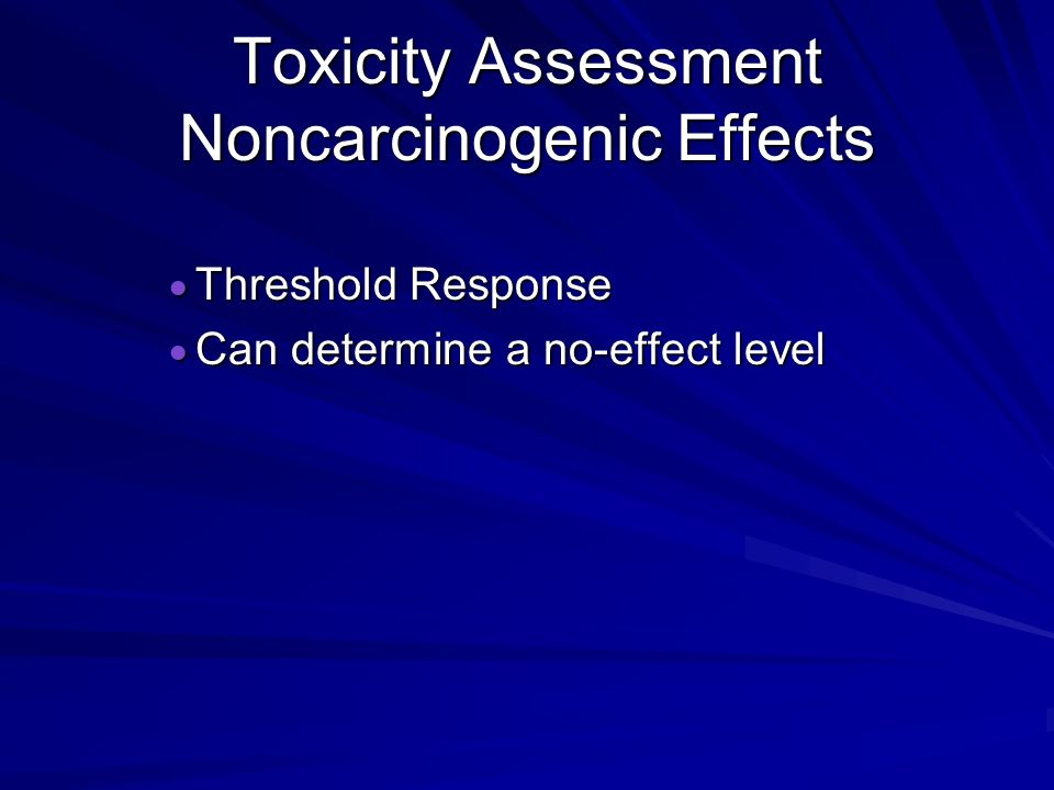 Toxicity Assessment Noncarcinogenic Effects