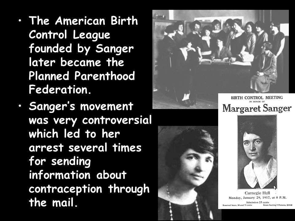 margaret sanger founded american birth control league to encourage contraception Our history our margaret sanger, the founder of the american birth control league and a public the kentucky birth control league was founded.