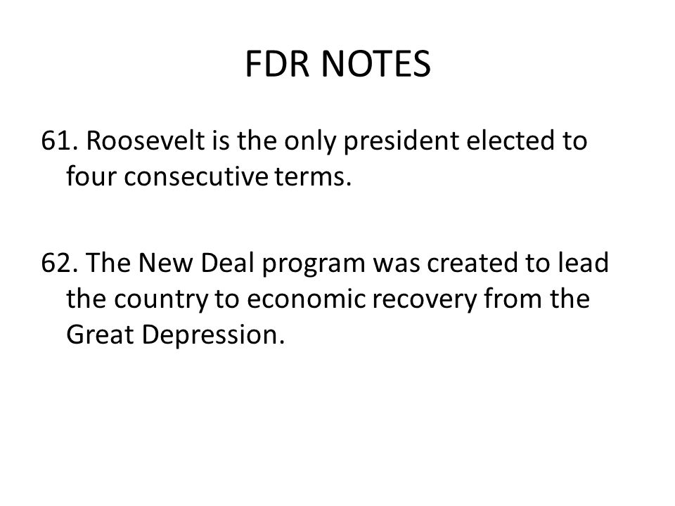 FDR NOTES