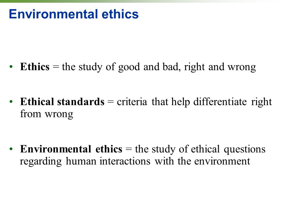 Environmental issue moral studies