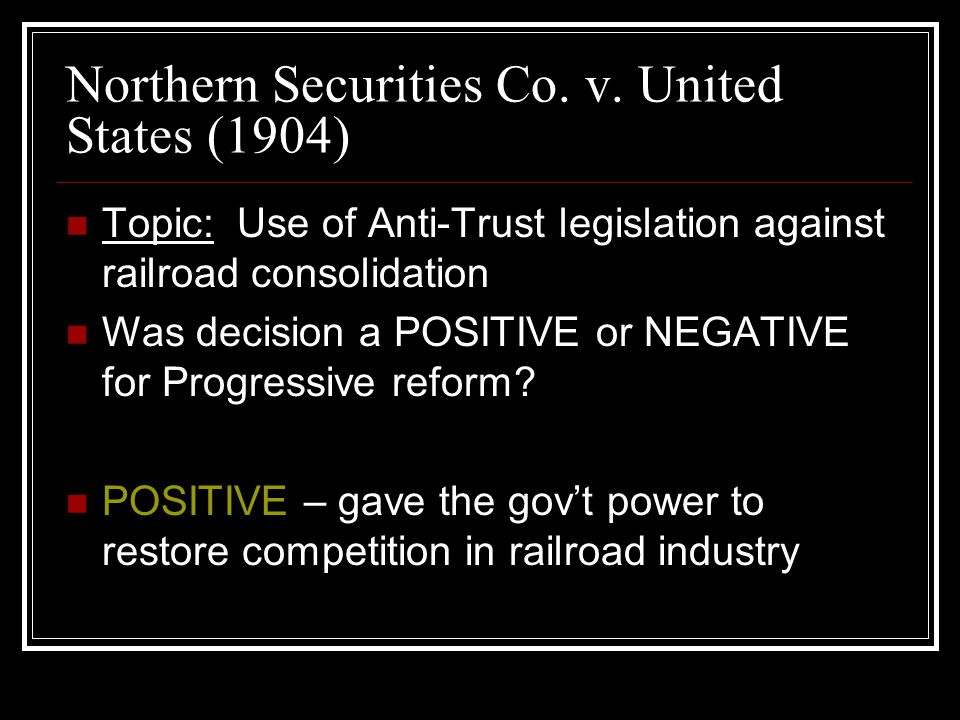 Northern Securities Co V United States 1904