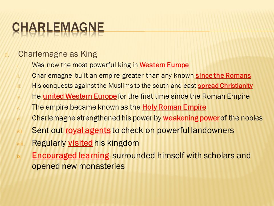 Charlemagne Charlemagne as King