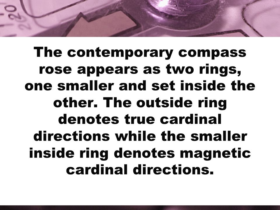 The contemporary compass rose appears as two rings, one smaller and set inside the other.