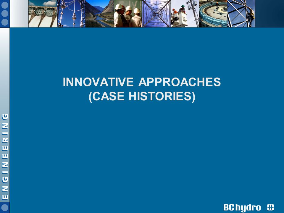 INNOVATIVE APPROACHES (CASE HISTORIES)