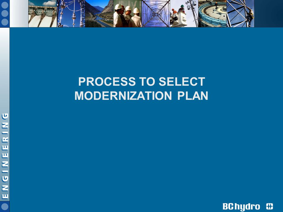 PROCESS TO SELECT MODERNIZATION PLAN