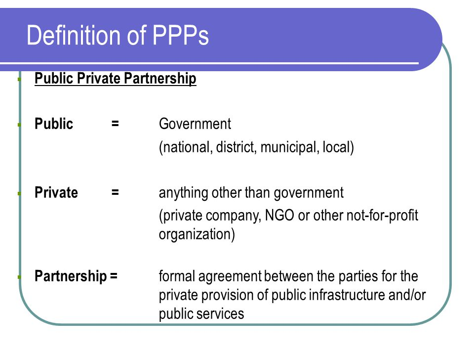 how are ppps different than privatization But there's an important difference in the case of ppps unlike the case with privatization principal vehicle for attracting private investment in.