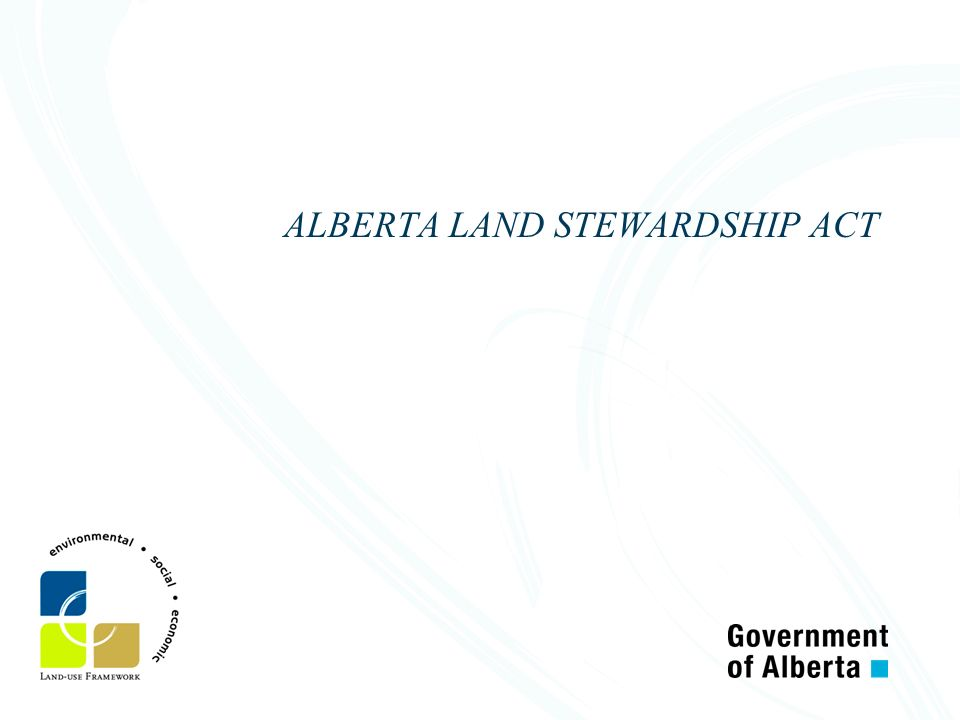 ALBERTA LAND STEWARDSHIP ACT