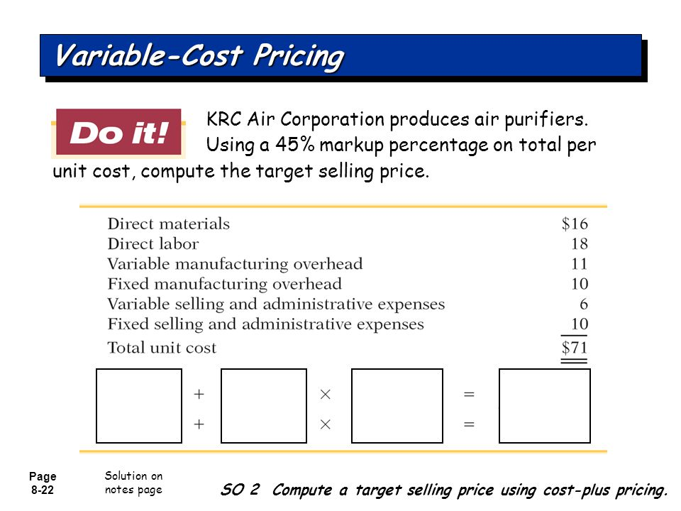 pricing and variable costs A variable cost is a corporate expense that changes in proportion with production output  variable costs, on the other hand, are dependent on production output  variable cost-plus pricing.