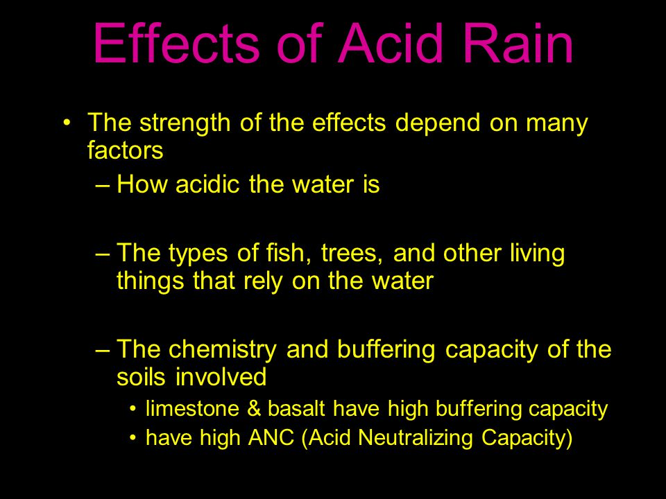 the negative effects of acid rain water For instance, the damaging effects of acid rain on soil and elevated levels of acidic dry depositions have ceaselessly damaged high altitude trees and vegetation cover since most of them are encircled by acidic fogs and clouds.