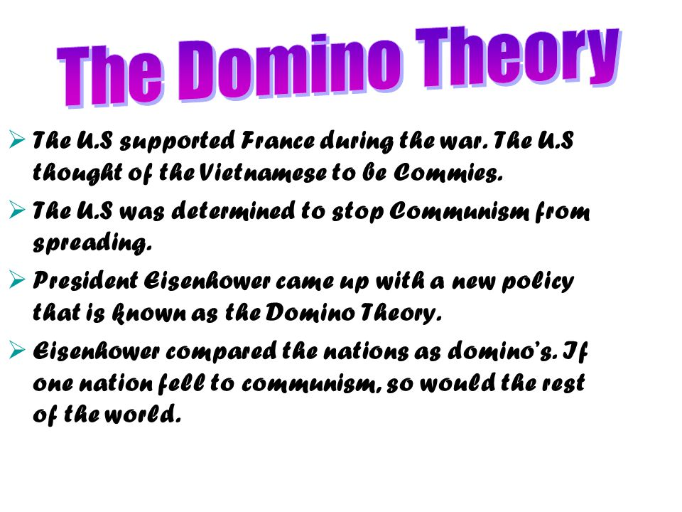 a review of the domino theory history essay Domino theory page history  review book omits  time period review  ap essay writing resources and strategies on-line texts american yawp.