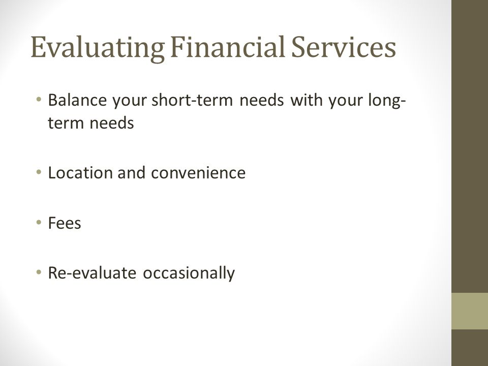 Evaluating Financial Services