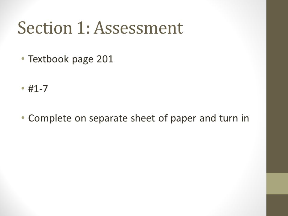 Section 1: Assessment Textbook page 201 #1-7