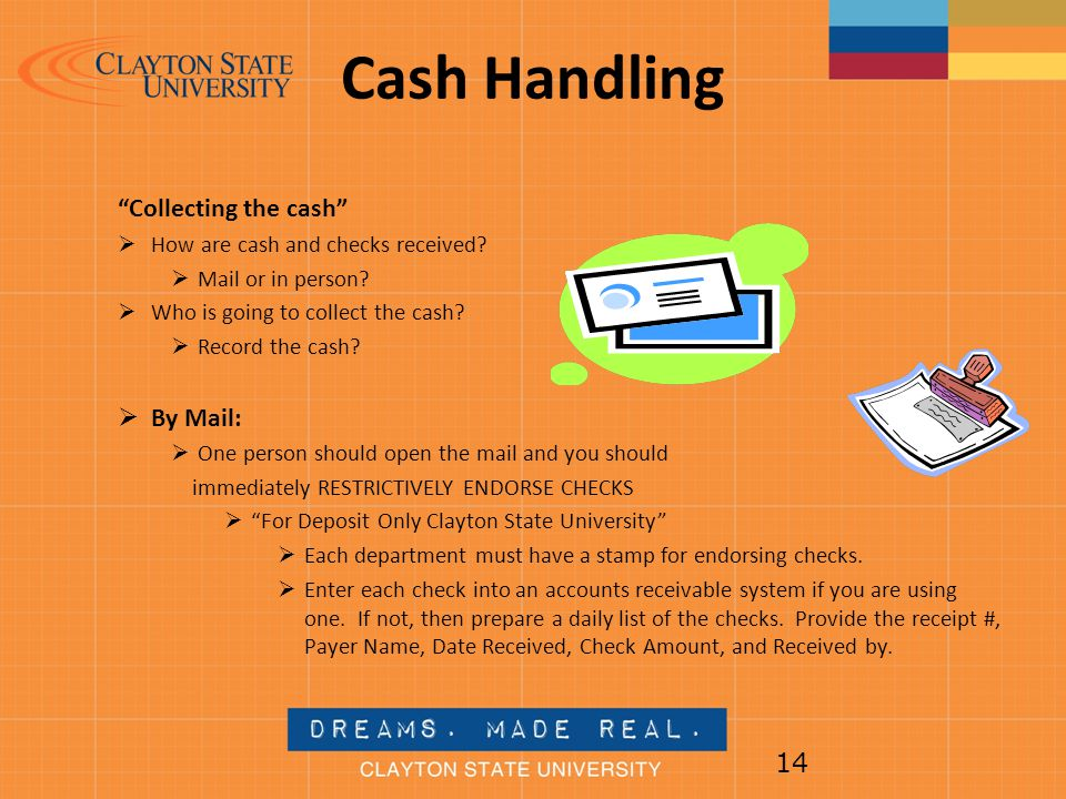 Cash Handling Collecting the cash By Mail: