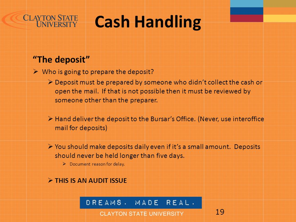 Cash Handling The deposit Who is going to prepare the deposit