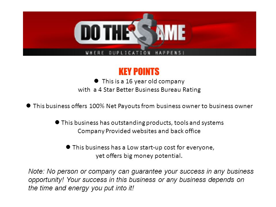 KEY POINTS l This is a 16 year old company with a 4 Star Better Business Bureau Rating