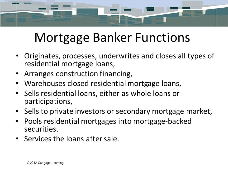 Mortgage Banker Functions
