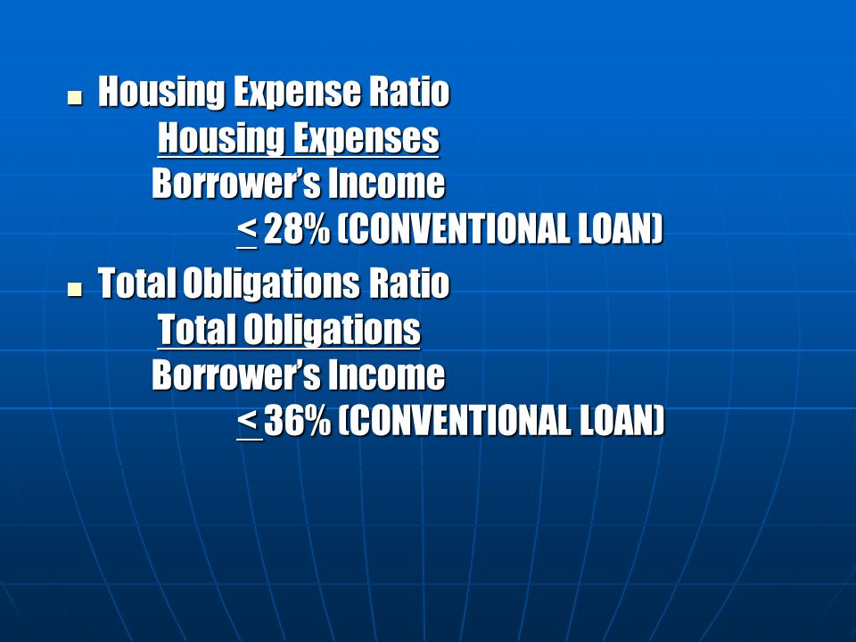 Housing Expense Ratio. Housing Expenses. Borrower's Income