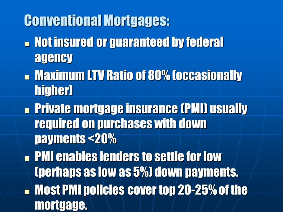 Conventional Mortgages: