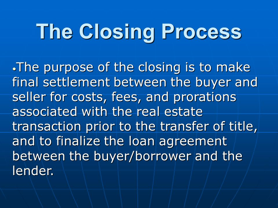 The Closing Process