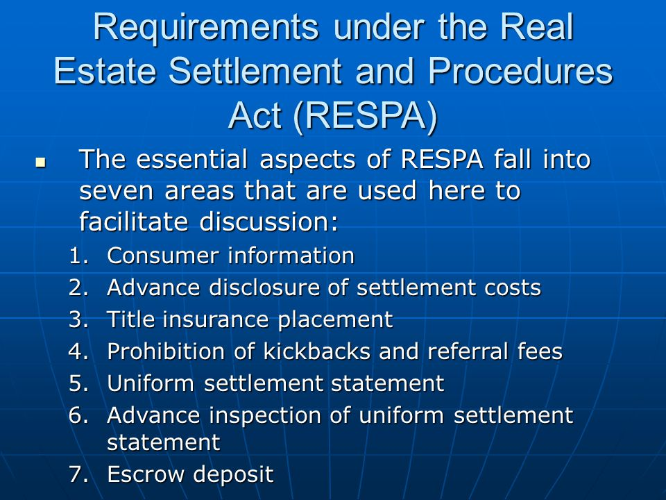 Requirements under the Real Estate Settlement and Procedures Act (RESPA)