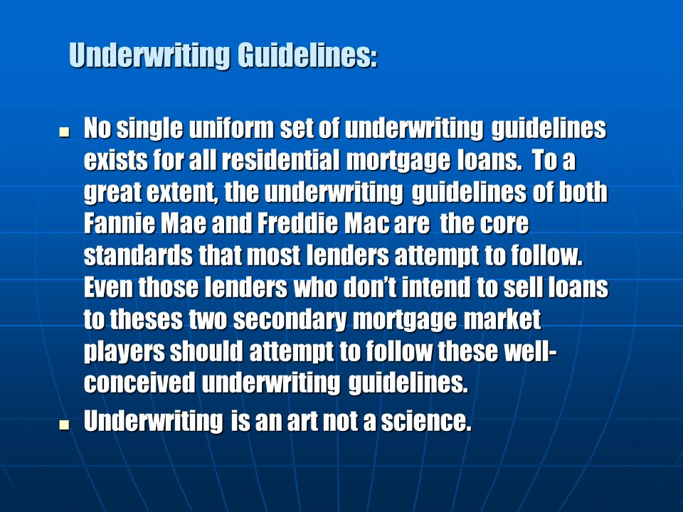 Underwriting Guidelines:
