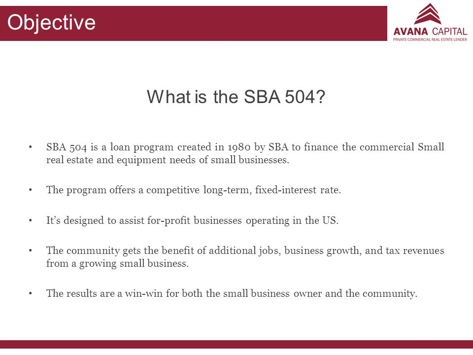 Objective What is the SBA 504