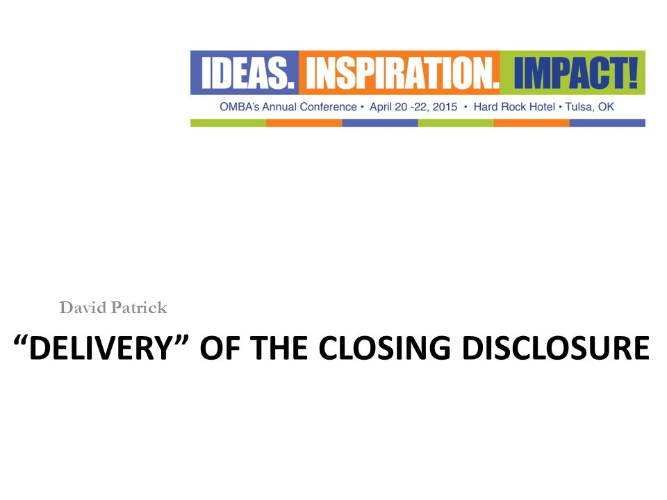 Delivery of the closing disclosure