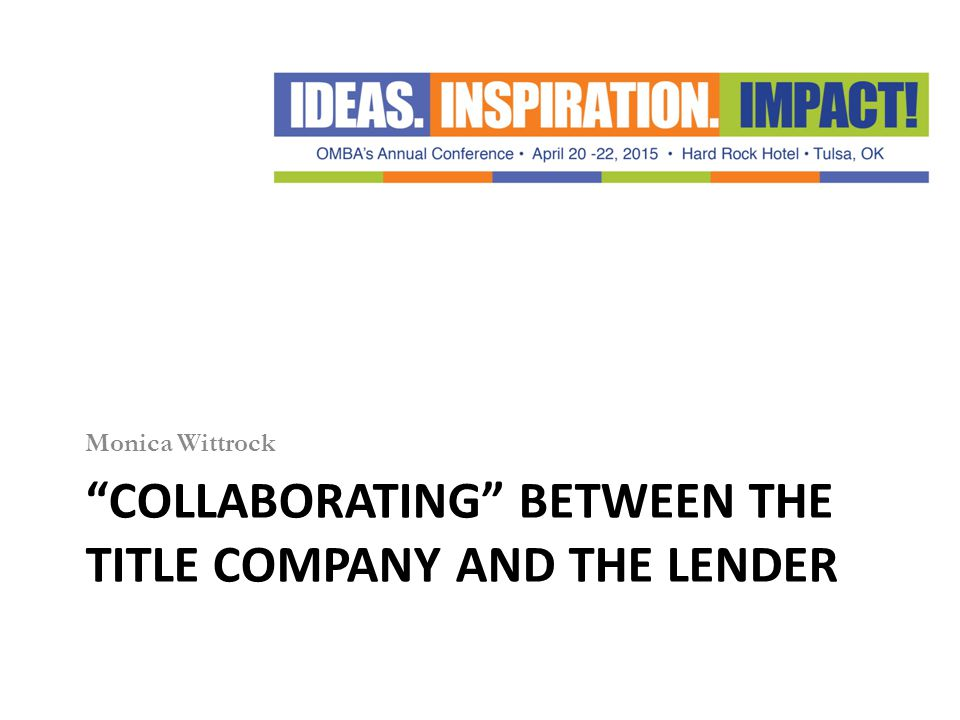 Collaborating between the title company and the lender