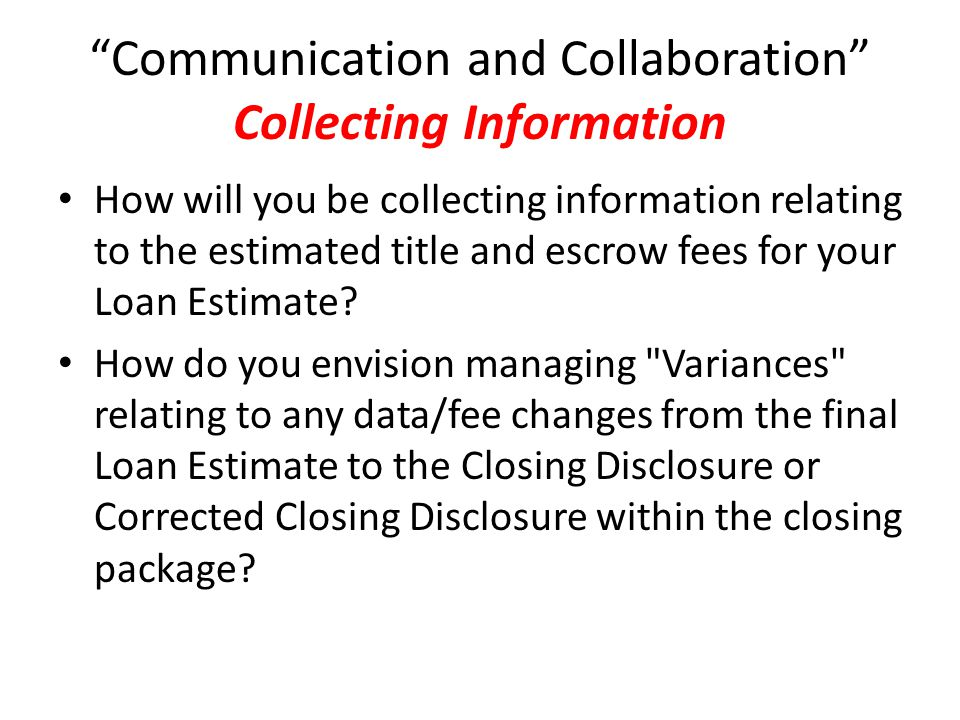 Communication and Collaboration Collecting Information