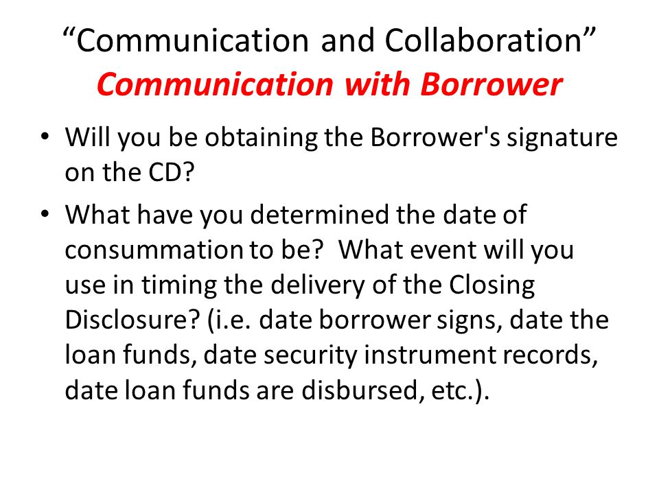 Communication and Collaboration Communication with Borrower
