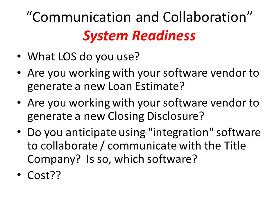 Communication and Collaboration System Readiness
