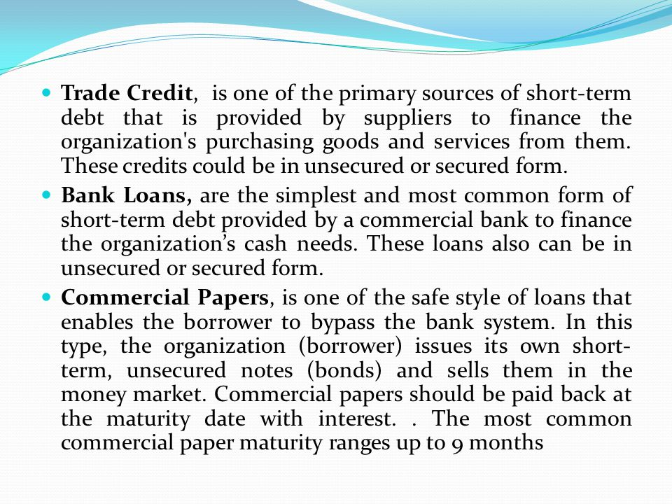 short-term paper with maturity of 2 months An unsecured, short-term debt instrument issued by a corporation, typically for the financing of accounts receivable, inventories and meeting short-term liabilities maturities on commercial paper rarely range any longer than 270 days the debt is usually issued at a discount, reflecting prevailing market interest rates.