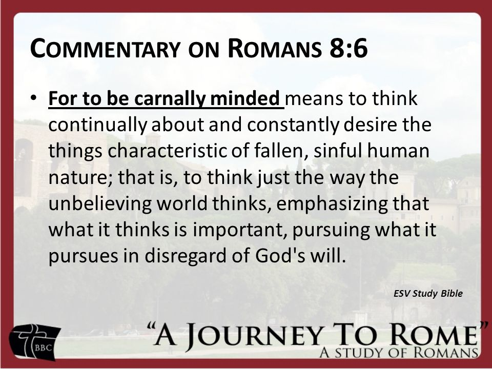 Commentary on Romans 8:6